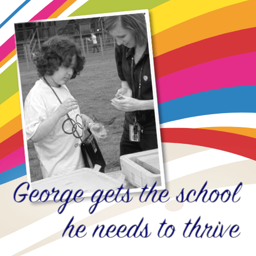 George gets the school he needs to thrive