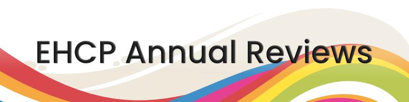 EHCP Annual Reviews