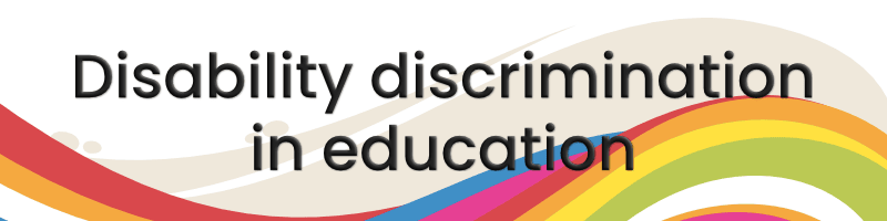 Disability discrimination in education