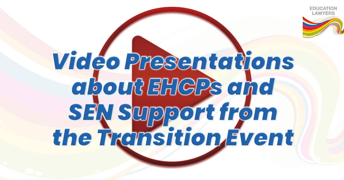 Video Presentations about EHCPs and SEN Support from the Transition Event
