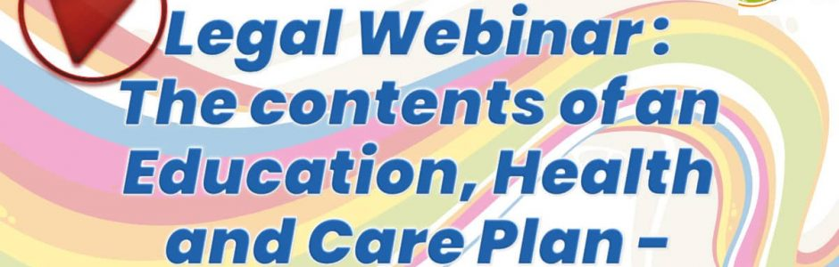 Legal webinar: The contents of an Education, Health and Care Plan